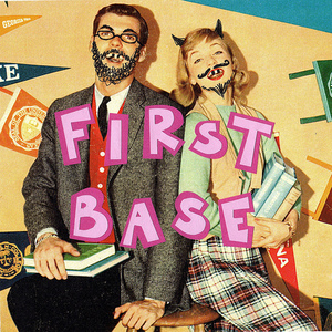 FIRST BASE MOTHERFUCKERS