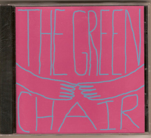 The Green Chair-I think I received c/o Blank Generation as well...